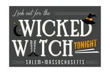 Salem, Massachusetts - Look Out for the Wicked Witch Poster by  Lantern Press