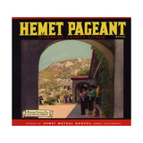 Hemet Pageant Brand - Hemet, California - Citrus Crate Label Art by  Lantern Press