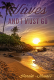 Hanalei, Hawaii - the Waves are Calling - Sunset and Palm Print by  Lantern Press
