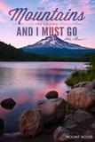 John Muir - the Mountains are Calling - Mount Hood - Purple Sunset and Peak Giclée-Premiumdruck von  Lantern Press