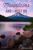 John Muir - the Mountains are Calling - Mount Hood - Purple Sunset and Peak Prints by  Lantern Press