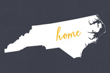 North Carolina - Home State - White on Gray Prints by  Lantern Press