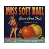 Miss Soft Ball Brand - Phoenix, Arizona - Citrus Crate Label Prints by  Lantern Press