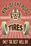 King of the Road Tires - Vintage Sign Prints by  Lantern Press