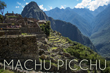 Machu Picchu, Peru - Inca Ruins of Machu Picchu Posters by  Lantern Press