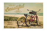 Catalina Island, California - Life is a Beautiful Ride - Beach Cruisers Posters by  Lantern Press