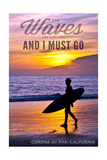 Corona del Mar, California - the Waves are Calling - Surfer and Sunset Posters by  Lantern Press