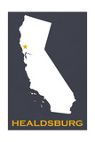 Healdsburg, California - Home State - White on Gray Prints by  Lantern Press