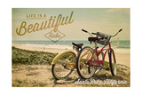Santa Cruz, California - Life is a Beautiful Ride - Beach Cruisers Prints by  Lantern Press