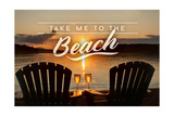Take Me to the Beach - Sunset View - Sentiment Posters by  Lantern Press