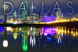 Dallas, Texas - Skyline at Night Posters by  Lantern Press