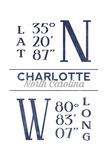 Charlotte, North Carolina - Latitude and Longitude (Blue) Posters by  Lantern Press