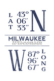 Milwaukee, Wisconsin - Latitude and Longitude (Blue) Posters by  Lantern Press