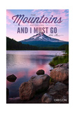 John Muir - the Mountains are Calling - Mt. Hood, Oregon - Purple Sunset and Peak Posters by  Lantern Press