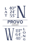 Provo, Utah - Latitude and Longitude (Blue) Prints by  Lantern Press