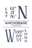 Anchorage, Alaska - Latitude and Longitude (Blue) Prints by  Lantern Press