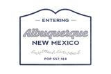 Albuquerque, New Mexico - Now Entering (Blue) Prints by  Lantern Press