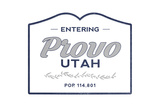 Provo, Utah - Now Entering (Blue) Print by  Lantern Press
