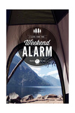 I Live for the Weekend Alarm Prints by  Lantern Press
