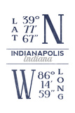 Indianapolis, Indiana - Latitude and Longitude (Blue) Posters by  Lantern Press