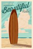 Santa Cruz, California - Life is a Beautiful Ride - Surfboard - Letterpress ポスター : ランターン・プレス