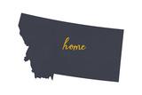 Montana - Home State - Gray on White Prints by  Lantern Press