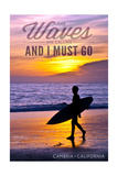 Cambria, California - the Waves are Calling - Surfer and Sunset Posters by  Lantern Press