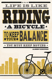 Life is Like Riding a Bicycle - Screenprint Style - Albert Einstein (High) Plakater af  Lantern Press