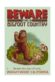 Wrightwood, California - Bigfoot Country - No Dogs Off Leash Art by  Lantern Press