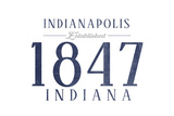 Indianapolis, Indiana - Established Date (Blue) Print by  Lantern Press