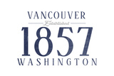 Vancouver, Washington - Established Date (Blue) Prints by  Lantern Press