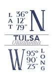 Tulsa, Oklahoma - Latitude and Longitude (Blue) Posters by  Lantern Press