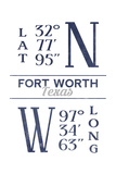 Fort Worth, Texas - Latitude and Longitude (Blue) Poster by  Lantern Press