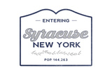 Syracuse, New York - Now Entering (Blue) Posters by  Lantern Press