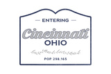 Cincinnati, Ohio - Now Entering (Blue) Prints by  Lantern Press