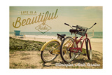 Wilmington, North Carolina - Life is a Beautiful Ride - Beach Cruisers Art by  Lantern Press