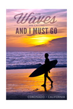 Coronado, California - the Waves are Calling - Surfer and Sunset Poster by  Lantern Press