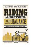 Life is Like Riding a Bicycle - Screenprint Style - Albert Einstein Plakat af Lantern Press