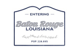 Baton Rouge, Louisiana - Now Entering (Blue) Poster by  Lantern Press