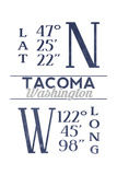 Tacoma, Washington - Latitude and Longitude (Blue) Poster by  Lantern Press