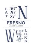 Fresno, California - Latitude and Longitude (Blue) Art by  Lantern Press