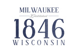 Milwaukee, Wisconsin - Established Date (Blue) Prints by  Lantern Press
