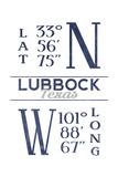 Lubbock, Texas - Latitude and Longitude (Blue) Prints by  Lantern Press