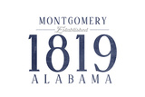 Montgomery, Alabama - Established Date (Blue) Art by  Lantern Press