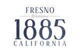 Fresno, California - Established Date (Blue) Prints by  Lantern Press