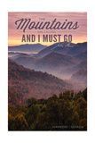 John Muir - the Mountains are Calling - Hiawassee, Georgia - Sunset Print by  Lantern Press