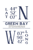 Green Bay, Wisconsin - Latitude and Longitude (Blue) Prints by  Lantern Press
