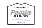 Peoria, Illinois - Now Entering (Blue) Posters by  Lantern Press