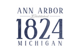 Ann Arbor, Michigan - Established Date (Blue) Prints by  Lantern Press