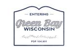 Green Bay, Wisconsin - Now Entering (Blue) Art by  Lantern Press